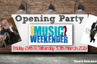 MUSIC WEEKENDER: Opening Party!