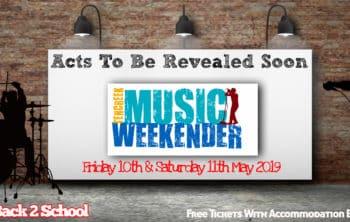 May: Music Weekender!