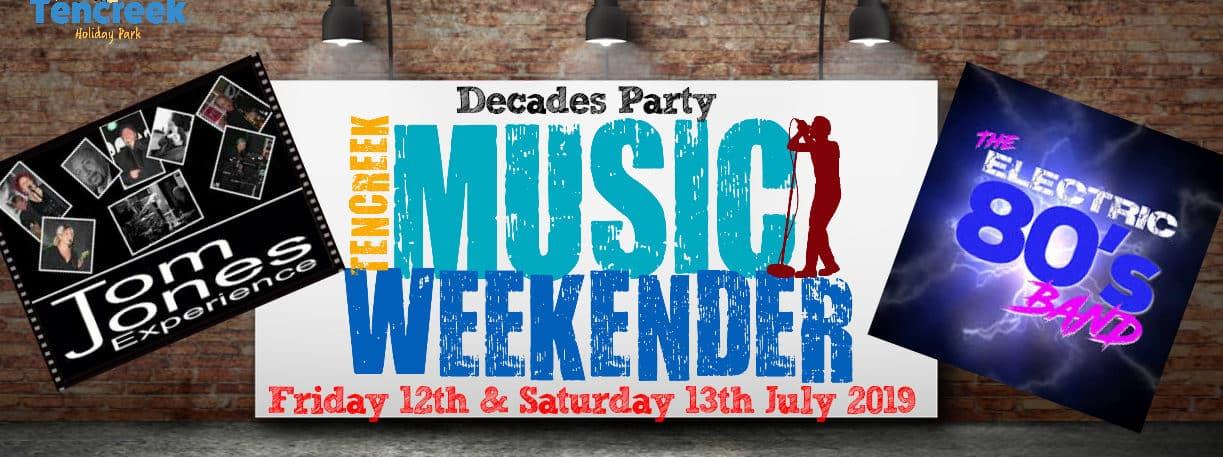 JULY MUSIC WEEKENDER!